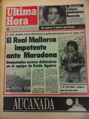 Die Titelseite der MM-Schwesterzeitung Ultima Hora vom 19. September 1983 anlässlich von Maradonas zweitem Mallorca-Auftritt