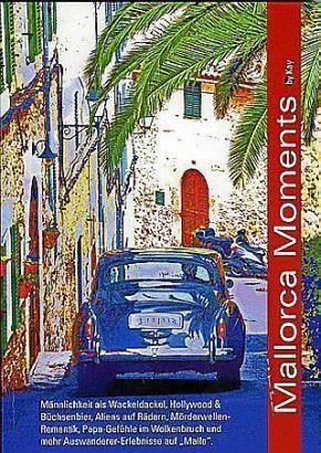 Mallorca Moments von Kay Müller ist einer der aktuellen Titel.