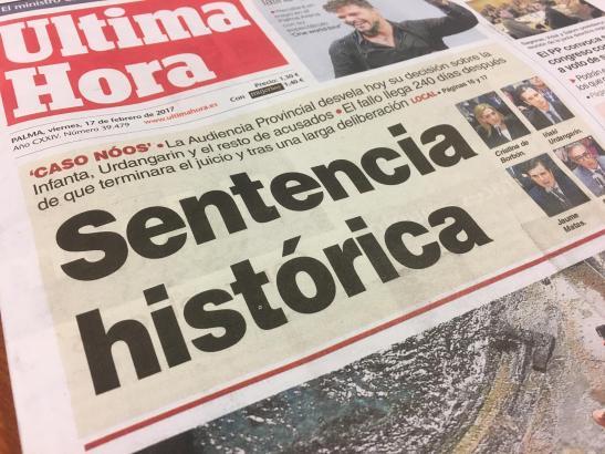 """""""Historisches Urteil"""" – mit dieser Schlagzeile hat die spanische MM-Schwesterzeitung Ultima Hora das erwartete Urteil im Korrupt"""