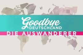 """Neue Mallorca-Auswanderer bei """"Goodbye Deutschland"""""""