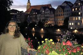 Eine Mallorquinerin ist verliebt in Tübingen