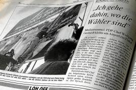 So berichtete MM 1998, als der damalige FDP-Chef Wolfgang Gerhardt ein Plakat auf Mallorca klebte.