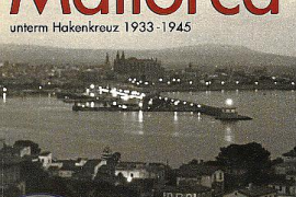 """Der Bericht ist im Rahmen einer Artikelserie im Mallorca Magazin erschienen und basiert auf dem Buch """"Mallorca unterm Hakenkreuz"""